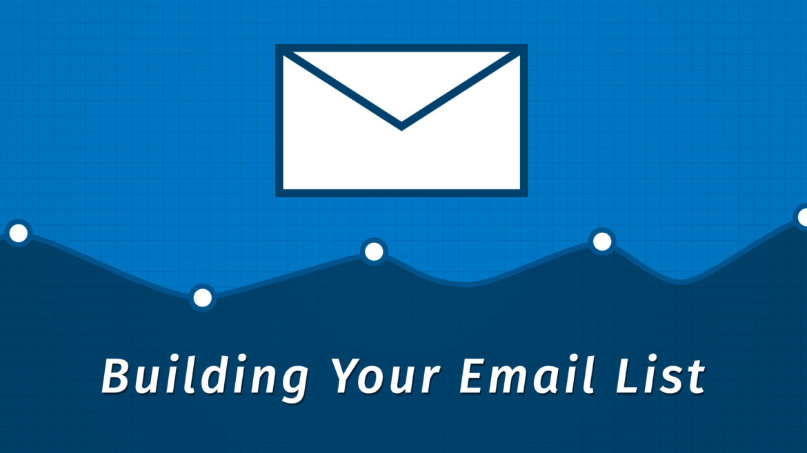 How to Develop Your Own Mailing List
